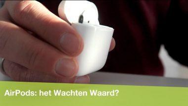 Apple AirPods: zijn ze het wachten waard geweest?