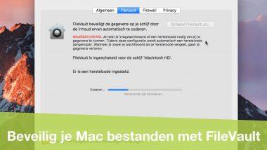 FileVault: houd de bestanden op je Mac 100% veilig!