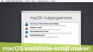 Een macOS installatieschijf maken